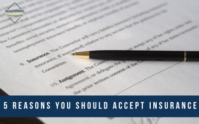 5 Reasons You Should Accept Insurance in your Mental Health Practice